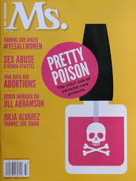 the safety of nail polish was examined in the fall 2016 issue of ms magazine