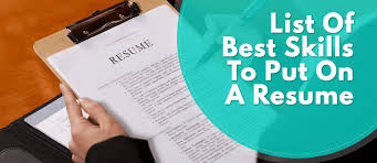Skills And Abilities To Put On A Resume Mesmerizing List Of The Best Skills To Put On A Resume