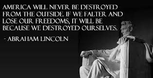 America Quotes Classy Lincoln On The Destruction Of America