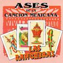 Ases de la Cancion Mexicana, Vol. 2: LasRancheras