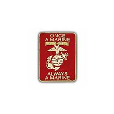 Once A Marine Always A Marine Once A Marine Always A Marine Pin