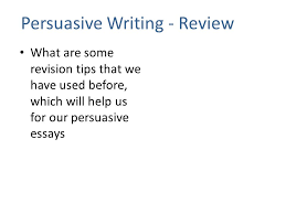 lesson a revision edit essential question how can i revise  lesson 4a revision edit essential question how can i revise and edit my persuasive