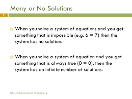 objective brain dump of chapter 2 7 many or no solutions when you solve