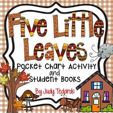 Five Little Leaves A Counting Pocket Chart Activity With Student Books