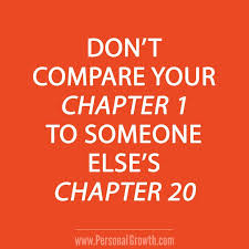Quotes About Life Don't Compare Your Chapter 40 To Someone Else's Adorable Dont Compare Quotes