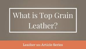 what is top grain leather