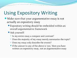 english expository vs argumentative critic s comments 15 using expository writing iuml130151make sure that your argumentative essay is not actually