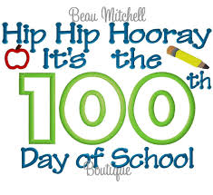 100 Days Of School Applique Design Hip Hip Hooray Its The 100th Day Of School By