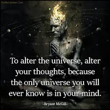 Resultado de imagem para the mind and the universe