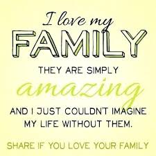 Love My Family Quotes Classy I Love My Family Quotes Delectable Family And Love Quotes Plus I