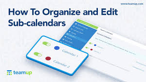 Calendars To Edit Teamup Tutorial How To Organize And Edit Sub Calendars