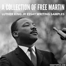 martin luther king jr essay topics titles examples in 100% papers on martin luther king jr essay sample topics paragraph introduction help research more class 1 12 high school college