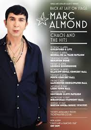 <b>Marc Almond</b> Announces 'Chaos and the <b>Hits</b>' UK Tour for 2021 ...