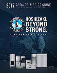 technical hoshizaki america inc 2017 catalog price guide