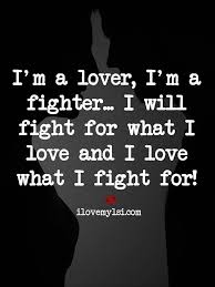 I Will Fight For What I Love Quote