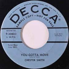 Chester Smith - You Gotta Move (1958, Vinyl) | Discogs