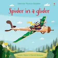 Spider in a Glider by Lesley Sims (9781474922104) | Harry Hartog Bookseller