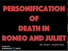 romeo and juliet act iv and v personification of death  romeo and juliet act iv and v personification of death