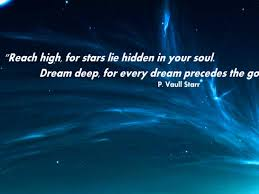 Dream For The Stars Quote Best of Dream Wallpaper With Quote By P Vaull Starr Reach High For Stars