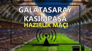 Galatasaray Kasımpaşa maçı CANLI İZLE