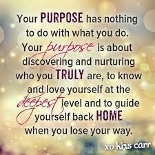 Purpose Quotes