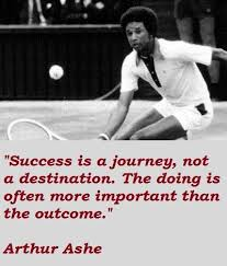 Arthur Ashe Quotes Google Search MACU MacAVision University Classy Arthur Ashe Quotes