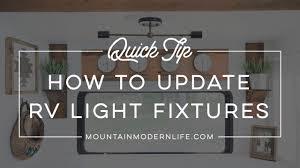 Changing Light Fixtures In Rv Quick Tip How To Update Rv Light Fixtures