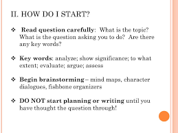 the literary essay taming the five paragraph beast ppt how do i start question carefully what is the topic what is