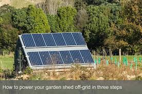 how to power your garden shed off grid in three steps