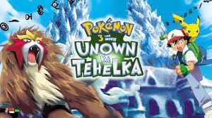 Pokemon Movie 3 Unown Ka Tehelka Hindi – Tamil – Telugu Download HD