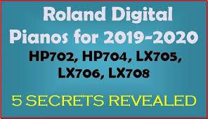 Digital Piano Comparison Chart Roland Hp702 Hp704 Lx705 Lx706 Lx708 Digital Pianos Review