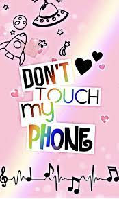 Image about pink in words by shireen on we heart it. Don T Touch My Phone Pink Wallpapers Wallpaper Cave