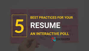 Resume Best Practices 5 Best Practices Of Resume Writing In 2018 A Survey
