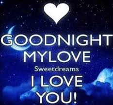 sweet dreams my love i love you the
