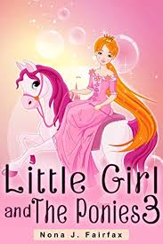 unicorn books for kids little and the ponies book 3 children s books kids books bedtime stories for kids kids fantasy book unicorns kids