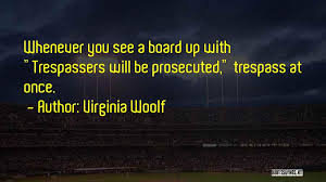 Dreams Of Trespass Quotes Best of Top 24 Trespass Quotes Sayings