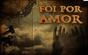 Resultado de imagem para Jesus descreveu o nosso estado e o Seu amor pela humanidade.