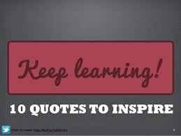 Learning Quotes Fascinating Keep Learning 48 Quotes To Inspire