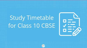 Study Timetable For Class 10 Cbse Detailed Timetable To