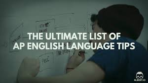 the ultimate list of ap english language tips io ap english language tips