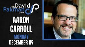 Aaron Carroll, Professor of Pediatrics... - The David Pakman Show | Facebook
