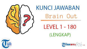 Kunci jawaban game asah otak: Kunci Jawaban Brain Out Level 1 180 Lengkap Temukan Cara Cepat Naik Level Di Game Asah Otak Ini Halaman All Tribunnewswiki Com Mobile
