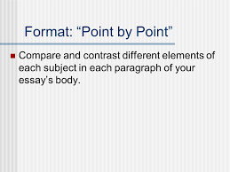 "compare contrast essays ppt video online  4 format ""point by point"" compare and contrast"