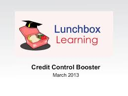 Lunchbox Learning Credit Control Booster March 2013