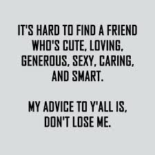 Photo Quotes About Friendship Funny Quotes About Friends And Funny Quotes About Friends 23