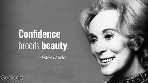 20 Estée Lauder Quotes On Beauty Hard Work And Success