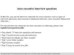 store executive interview questions In this file, you can ref interview  materials for store executive ...