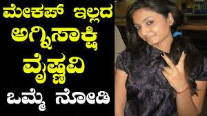 agnisakshi kannada serial actress vaishnavi without makeup