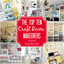 top ten craft room makeovers organization inspiration awesome craft room