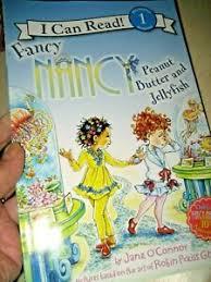 New FANCY NANCY PEANUT BUTTER JELLYFISH I Can Read Jane OConnor Beginning 1  BOOK 9780062269751 | eBay